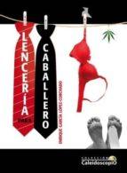lenceria para caballero-enrique garcia lopez-corchado-9788492868209