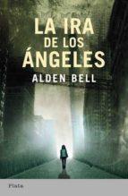 la ira de los angeles-judith bell-9788492919109