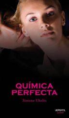 quimica perfecta-simone elkeles-9788492929009