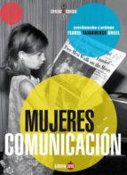 mujeres y comunicacion-9788494246609