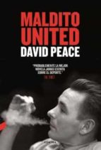 maldito united david peace 9788494403309