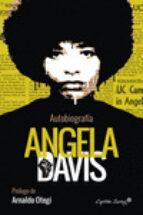 autobiografia angela davis 9788494548109