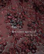 raices del vino natural clara isamat 9788494611209