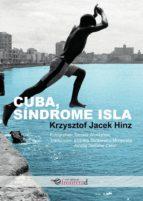 cuba, sindrome isla 9788494858109
