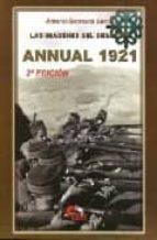 annual 1921: las imagenes del desastre (2ª ed.)-antonio carrasco garcia-9788496170209