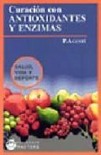 curacion con antioxidantes y enzimas p. agusti 9788496319509