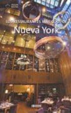 los restaurantes mas cool de nueva york maia leicester 9788496449909