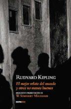 el mejor relato del mundo y otros menos buenos rudyard kipling 9788496867109