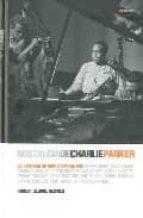 nostalgia de charlie parker-robert george reisner-9788496879409