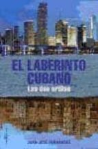 el laberinto cubano juan jose fernandez 9788496892309