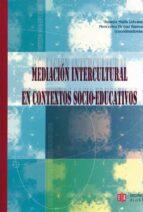 mediacion intercultural en contextos socio-educativos-beatriz malik lievano-9788497003209