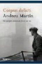 corpus delicti andreu martin 9788497081009