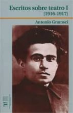 escritos sobre teatro i (1976 1917) antonio gramsci 9788497493109