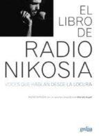 libro de radio nikosia: voces que hablan desde la locura 9788497841009