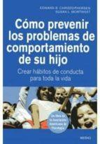 como prevenir los problemas de comportamiento de su hijo 9788497991209