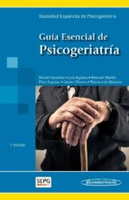 guia esencial de psicogeriatria manuel sanchez perez 9788498355109