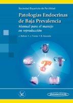patologías endocrinas de baja prevalencia. manual para el manejo en reproducción-9788498359909