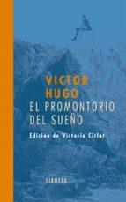 el promontorio del sueño victor hugo 9788498410709