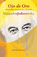ojo de oro-alejandro jodorowsky-9788498419009