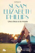 una chica a la moda susan elizabeth phillips 9788498726909