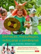 disfraces maquillajes, mascaras y sombreros para fiestas infantil es bianka langnickel 9788498742909