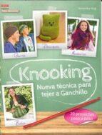 knooking. nueva técnica para tejer a ganchillo-veronika hug-9788498745009