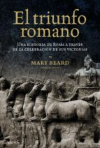 el triunfo romano-mary beard-9788498923209