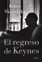 el regreso de keynes-robert skidelsky-9788498926309
