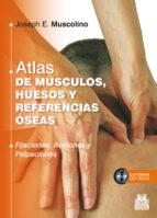atlas de musculos, huesos y referencias oseas-joseph e. muscolino-9788499104409