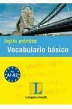 ingles practico: vocabulario basico-9788499293509