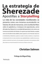 la estrategia de sherazade: apostillas a storytelling-christian salmon-9788499421209