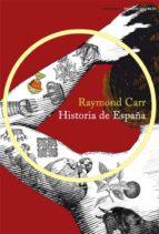 historia de españa raymond carr 9788499422909