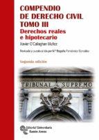 compendio de derecho civil. derechos reales e hipotecario (2ª ed. ) xavier o callaghan muñoz 9788499612409