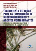 tratamiento de aguas para la eliminación de microorganismos y agentes contaminantes (ebook)-francisco osorio robles-9788499690209
