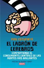 el ladrón de cerebros (ebook)-pere estupinya-9788499920009