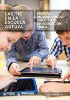 tic en la escuela actual (ebook)-jose maria cañizares marquez-carmen carbonero celis-9788499939209