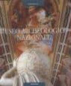 El libro de Museo archeologico nazionale (napoli) autor STEFANO DE CARO TXT!