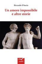 un amore impossibile e altre storie (ebook) 9788856785609