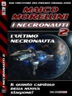 l'ultimo necronauta (ebook)-9788867758609