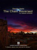 the chain reversed - la catena invertita (ebook)-9788869823909