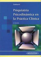 psiquiatria psicodinamica en la practica clinica (3ª ed.)-glen o. gabbard-9789500608909