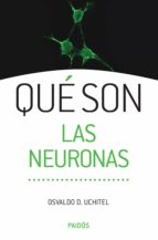 qué son las neuronas (ebook)-osvaldo d. uchitel-9789501292909