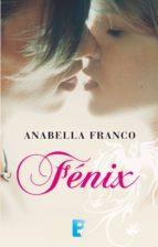 fénix (ebook)-anabella franco-9789501561609