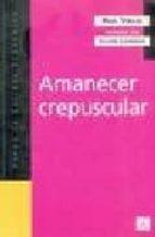 amanecer crecuspular paul virilio 9789505575909