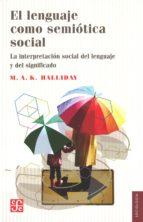 el lenguaje como semiotica social-9789681608309