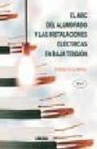 El libro de El abc del alumbrado y las instalaciones electricas en baja tensi on (2ª ed.) autor GILBERTO ENRIQUEZ HARPER DOC!