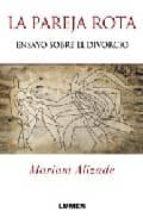 la pareja rota: ensayo sobre el divorcio-mariam alizade-9789870007609