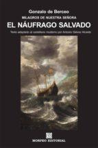el náufrago salvado (texto adaptado al castellano moderno por antonio gálvez alcaide) (ebook) antonio galvez alcaide gonzalo de berceo cdlap00002709