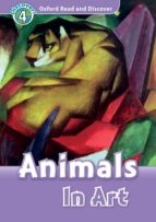 oxford read and discover 4. animals in art mp3 pack 9780194022019