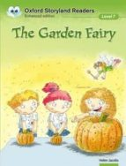 El libro de The garden fairy (oxford storyland readers 7) autor HELEN JACOBS DOC!
